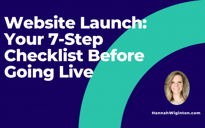 Website Launch: Your 7-Step Checklist Before Going Live