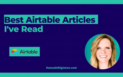 Best Airtable Articles I've Read