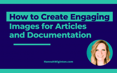 How to Create Engaging Images for Articles and Documentation