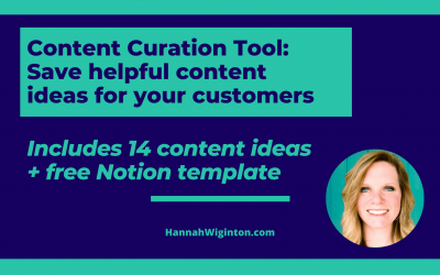 Content Curation Tool: Save helpful content ideas for your customers (14 ideas + Notion template)