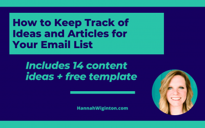 How to keep track of ideas and helpful articles for your email list (14 ideas + free template)