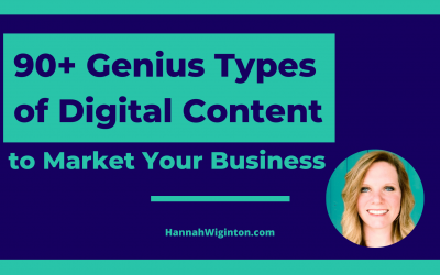 90+ Genius Types of Digital Content to Market Your Business